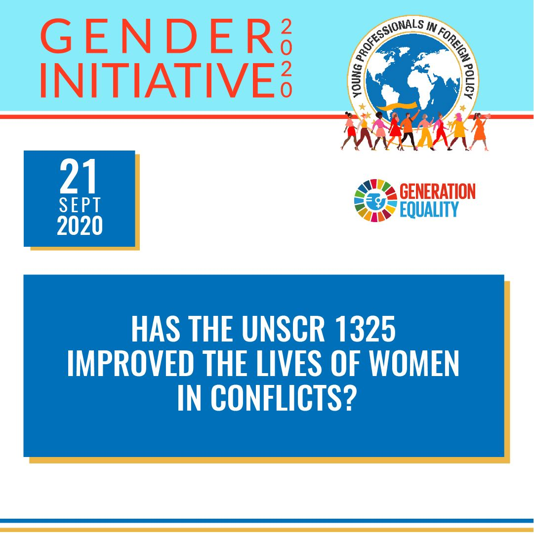 Has the UNSCR 1325 Improved the Lives of Women in Conflicts?